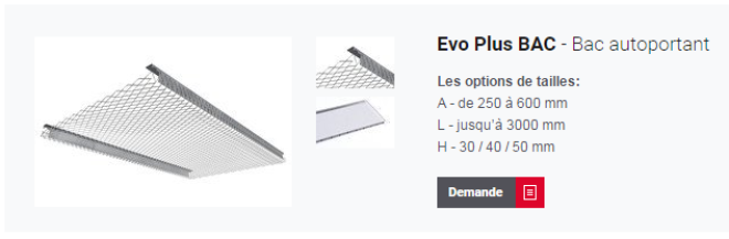 Evo Plus Bac pour plafond métallique